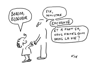 Borloo blogueur et Fix ministre ...  :-)