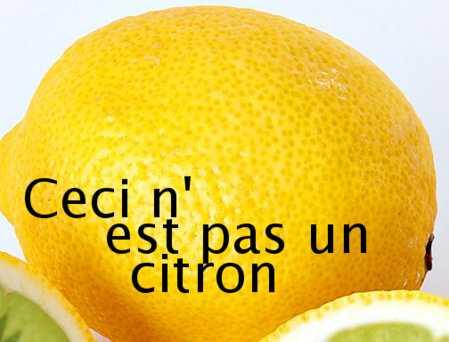 Ceci n'est pas un citron